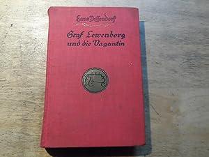 Graf Lewenborg und die Vagantin - EA - Ein Abenteuer-Roman: Possendorf,Hans
