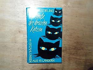 Die Straße der dreizehn Katzen - 14 Erzählungen aus 13 Ländern: Stirling,Monika