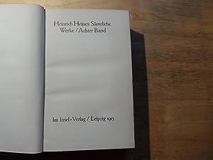 Heines Werke in zehn Bänden - Achter Band: Walzel,Oskar