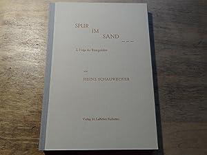 Spur im Sand - 2. Folge der Reisegedichte: Schauwecker,Heinz