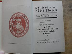 Der im Jrrgarten der Liebe herumtaumelnde Kavalier - 2 Bände: Schnabel,Joh. Gottfr.