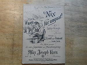 Nix für unguat - 10 lustige Gsangln in oberbayrischer Mundart - Band II: Eberl,Georg - Kern,Max ...