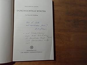 Durchsichtige Wörter - Zur Theorie der Wortbildung: Gauger,Hans-Martin(signiert)