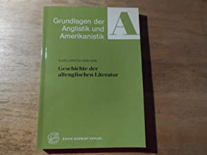 Geschichte der altenglischen Literatur - Grundlagen der Anglistik und Amerikanistik 3: Göller,Karl ...