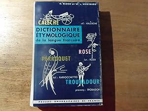 Dictionnaire Etymologique de la Langue Francaise: Bloch,Oscar - Wartburg,W. von