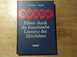 Führer durch die französische Literatur des Mittelalters: Kukenheim,Louis - Roussel,Henri