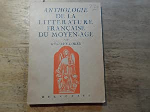 Anthologie de la litterature francaise du Moyen-Age: Cohen,Gustave