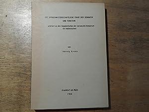 Die sprachwissenschaftliche Frage der Semantik und Funktion erörtert an den Gegebenheiten der ...