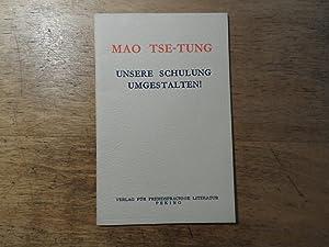 Unsere Schulung umgestalten!: Mao Tse-Tung