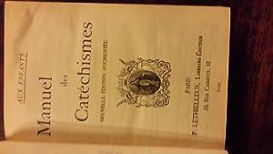 Manuel des Catéchismes suivi du Catéchisme du diocèse et de la province de ...