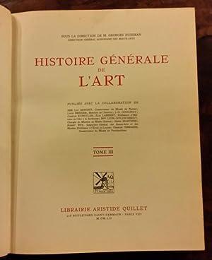 Histoire Générale de l'Art Tomes I à IV: Georges Huisman & Collectif