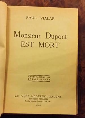 Monsieur Dupont est mort: Paul Vialar