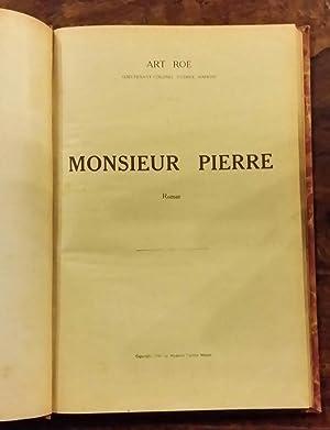 Monsieur Pierre: Art ROE - ( Lieutenant-colonel Patrice Mahon )