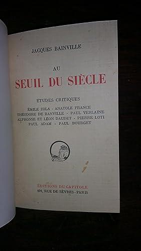 Au seuil du siècle. Etudes critiques.: Jacques Bainville