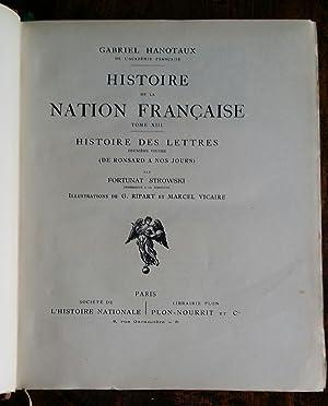 Histoire de la Nation Française. Tome XIII : Histoire des lettres. 2ème volume (De ...