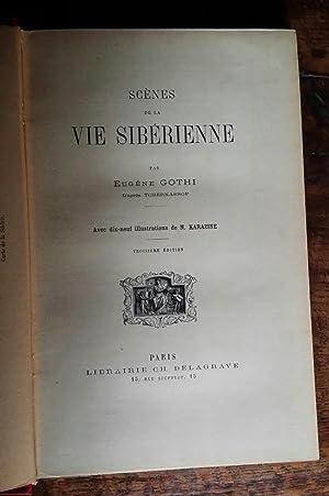 Scènes de la vie sibérienne: Eugène Gothi, d'après Tcherkassof