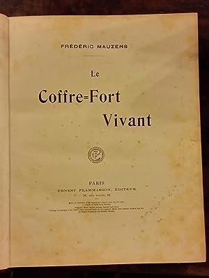 Le coffre-fort vivant: Fr�d�ric Mauzens