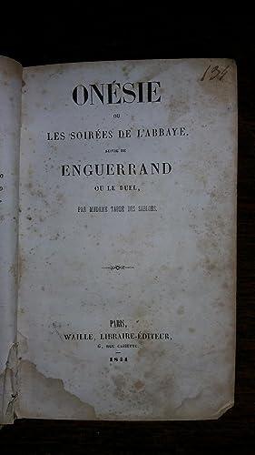 Onésie ou les soirées de l'abbaye suivi de Enguerrand ou le duel: ...