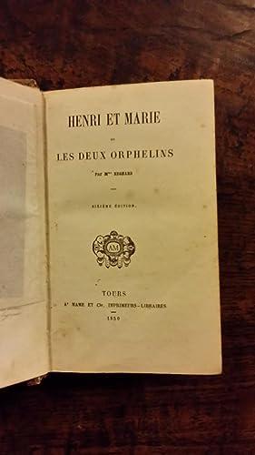 Henri et Marie ou les deux Orphelins: Madame de Regnard