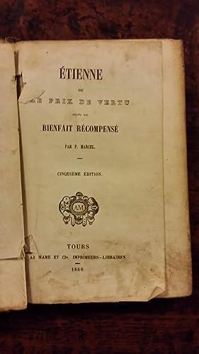 Etienne ou le prix de vertu suivi du bienfait recompensé: P. Marcel