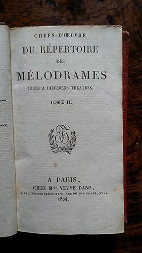 Chefs-d¿¿uvre du Répertoire des Mélodrames, joués à diff&...