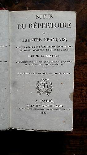 Suite du répertoire du Théâtre Français, avec un choix des pièces...