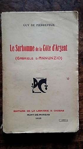LE SURHOMME DE LA COTE D' ARGENT (Gabriele d' ANNUNZIO): Guy de Pierrefeux