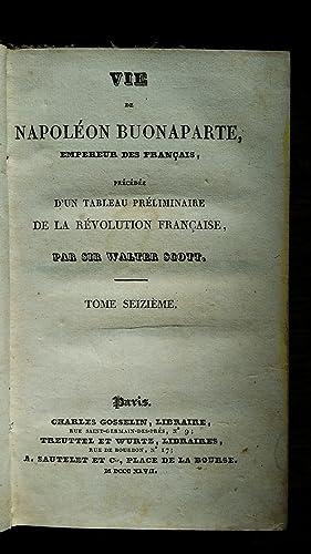 Vie de Napoléon Buonaparte, empereur des Français, précédée d&#...