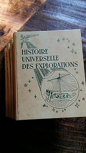 HISTOIRE UNIVERSELLE DES EXPLORATIONS publiés sous la: Sous la direction