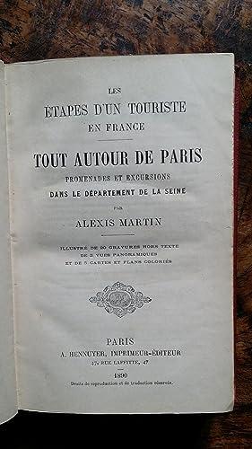 Les Étapes d'un touriste en France : Tout autour de Paris, promenades et excursions ...