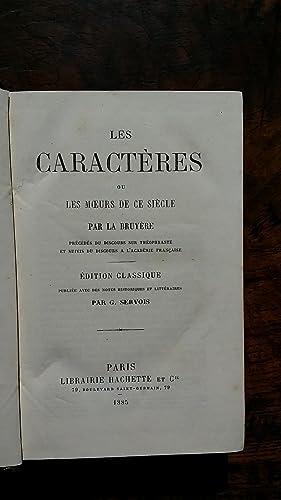 Les Caractères ou les Mours de ce Siècle, précédés du discours ...