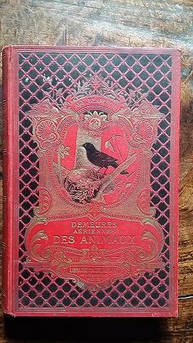 DEMEURES AERIENNES DES ANIMAUX, LE NID: BLANCHON H.-L. Alph.