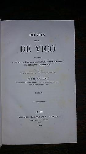 OEUVRES CHOISIES DE VICO , contenant ses mémoires écrits par lui-même, La ...