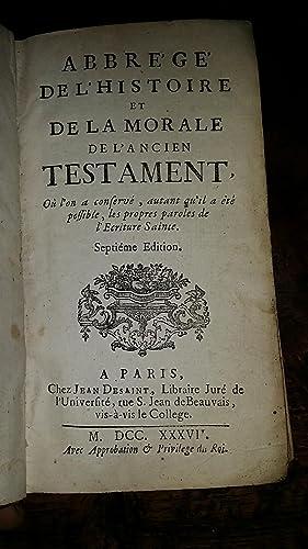 Abrégé de l'histoire et de la morale de l'Ancien Testament, où l&#...