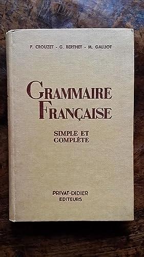 GRAMMAIRE FRANCAISE simple et complète pour toutes: P. CROUZET &