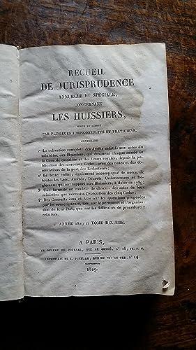 Recueil de jurisprudence annuelle et spéciale concernant les huissiers publié et r&...
