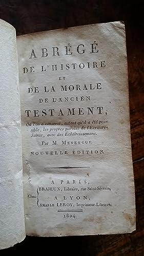 Abrégé de l'histoire et de la morale de l'ancien testament, où l&...