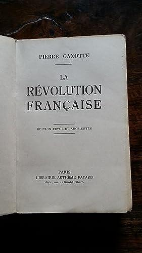LA REVOLUTION FRANCAISE: GAXOTTE Pierre