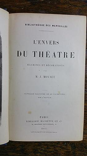 L'Envers du Théâtre. Machines et Décorations.: MOYNET M.J.