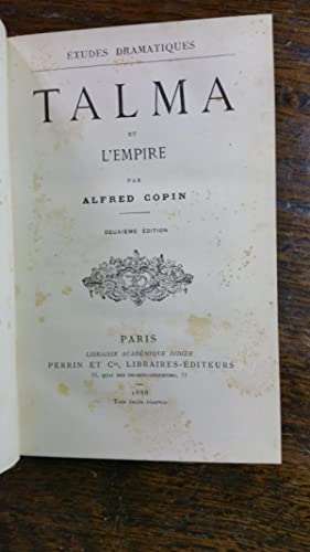 TALMA ET L'EMPIRE: Alfred COPIN