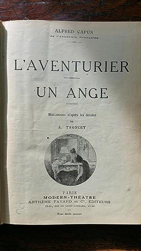 Théâtre : Volume 1 L'aventurier, suivi de un ange, suivi de l'adversaire, ...