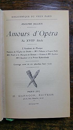 AMOURS D'OPÉRA AU XVIIIe Siècle : L¿Académie de musique ¿ ...