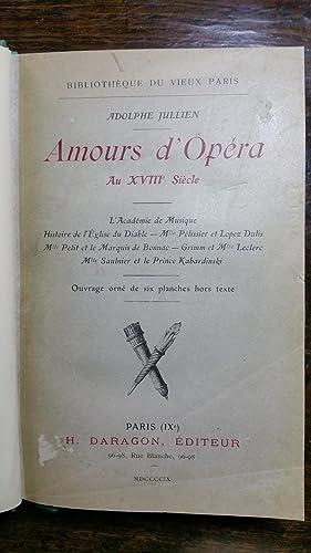 AMOURS D'OPÉRA AU XVIIIe Siècle : L'Académie de musique - Histoire ...