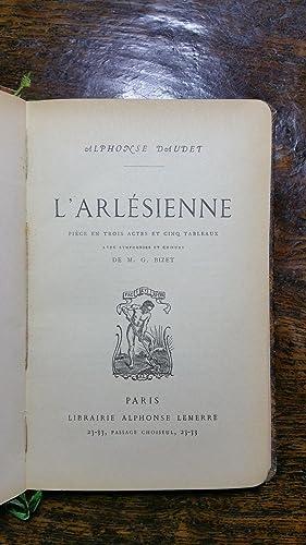 L'arlésienne, pièce entrois actes et cinq tableaux, avec symphonies et choeurs ...