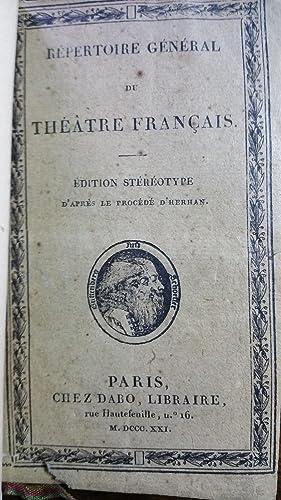 Répertoire Général du Théâtre Français composé des ...