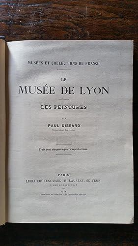 Le musée de Lyon : Les peintures: Paul DISSARD