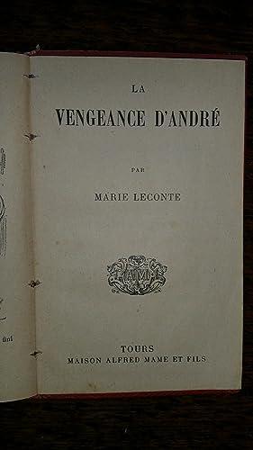 La Vengeance d'André. Quatre jours de pluie. Un coup de commerce: Marie Leconte