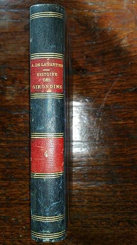 Histoire des Girondins Tome IV: Alphonse de LAMARTINE