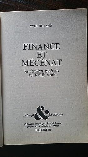 Finance et Mécénat : Les fermiers Généraux au XVIIe siècle: Yves...