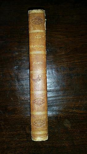 Les français peints par eux-mêmes. Encyclopédie morale du dix-neuvième ...
